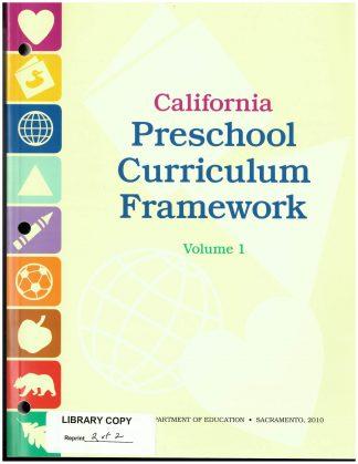 Cover for California Preschool Curriculum Frameworks; Volume 1: Social−Emotional Development, Language and Literacy, English-Language Development, and Mathematics