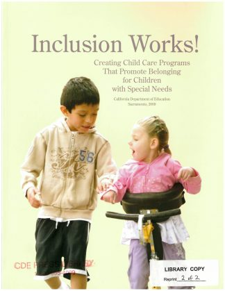 Cover for Inclusion Works! Creating Child Care Programs That Promote Belonging for Children with Special Needs