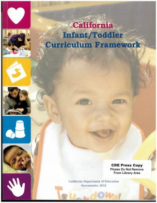 Cover for California Infant/Toddler Curriculum Framework