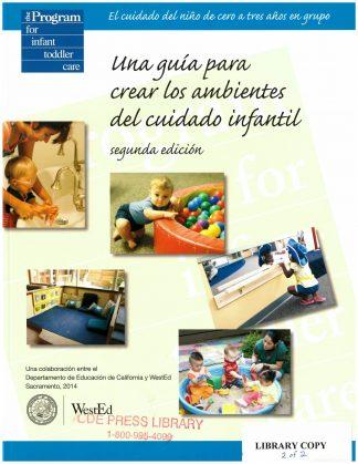 Cover for Una guía para crear los ambientes del cuidado infantil, segunda edición