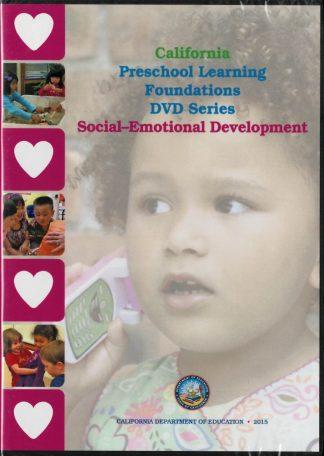 Cover for California Preschool Learning Foundations (DVD Series) Social-Emotional Development