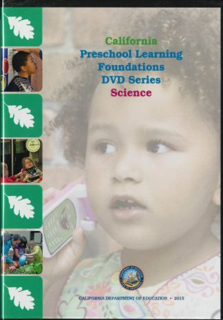 Cover for California Preschool Learning Foundations (DVD Series) Science