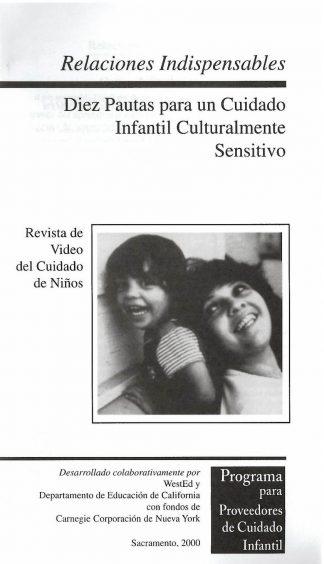 Cover for Relaciones indispensables: Diez pautas para un cuidado infantil culturalmente sensible (Paquete de 50 folletos de video)
