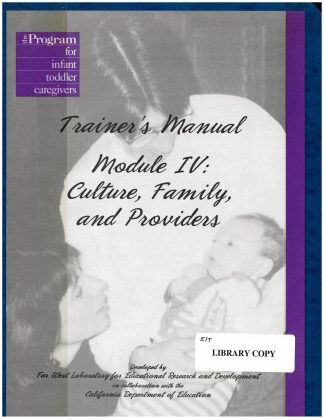 Cover for Module IV Trainer's Manual: Culture, Family, and Providers