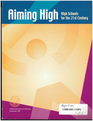 Cover for Aiming High: High Schools for the 21st Century