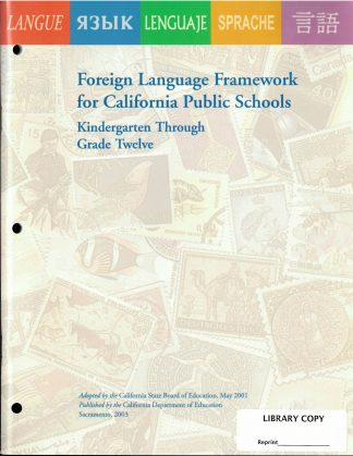 Cover for Curriculum Frameworks for California Public Schools: Foreign Language