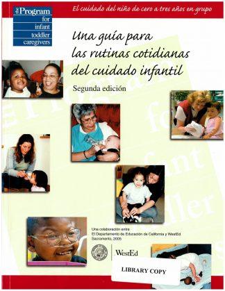Cover for Una guía para las rutinas cotidianas del cuidado infantil, segunda edición