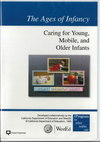 Cover for The Ages of Infancy: Caring for Young, Mobile, and Older Infants DVD