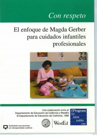 Cover for Con respeto: El enfoque de Magda Gerber para cuidados infantiles profesionales DVD