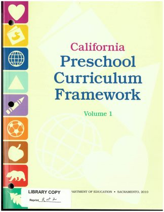 Cover for California Preschool Curriculum Frameworks, Volume 1: Social−Emotional Development, Language and Literacy, English-Language Development, and Mathematics