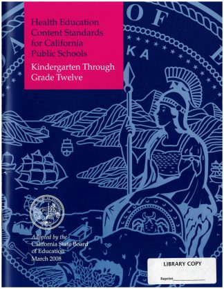 Cover for Content Standards for California Public Schools: Health Education