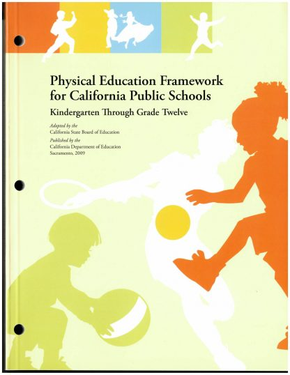 Cover for Curriculum Frameworks for California Public Schools: Physical Education