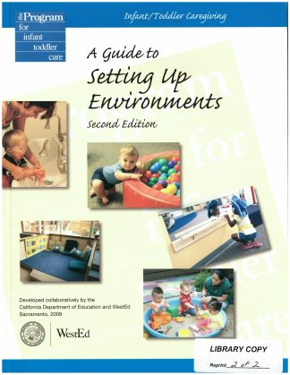 Cover for Infant/Toddler Caregiving: A Guide to Setting Up Environments