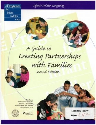 Cover for Infant/Toddler Caregiving: A Guide to Creating Partnerships with Families