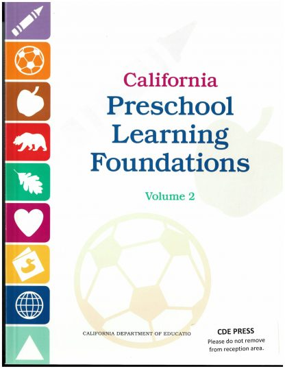 Cover for California Preschool Learning Foundations, Volume 2: Visual and Performing Arts, Physical Development, and Health