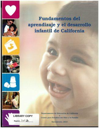 Cover for Fundamentos del aprendizaje y el desarrollo infantil de California