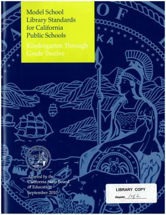 Cover for Content Standards for California Public Schools: Model School Library Standards