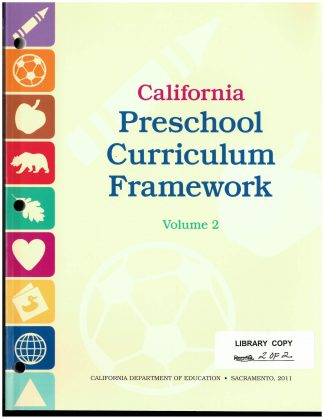 Cover for California Preschool Curriculum Frameworks, Volume 2: Visual and Performing Arts, Physical Development, and Health
