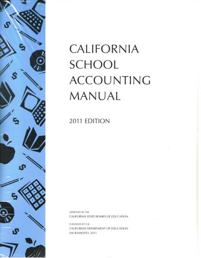 Cover for California School Accounting Manual, 2011 Edition