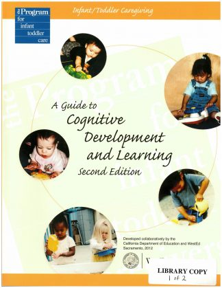 Cover for Infant/Toddler Caregiving: A Guide to Cognitive Development and Learning, Second Edition