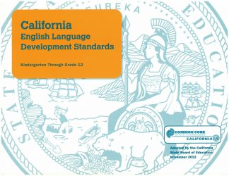Cover for California English Language Development Standards: Kindergarten Through Grade 12