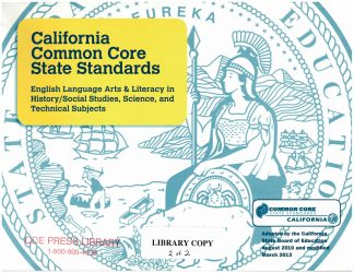 Cover for California Common Core State Standards: English Language Arts & Literacy in History/Social Studies, Science, and Technical Subjects