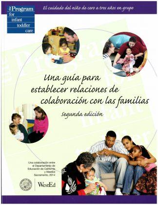 Cover for Una guía para establecer relaciones de colaboración con las familias, segunda edición