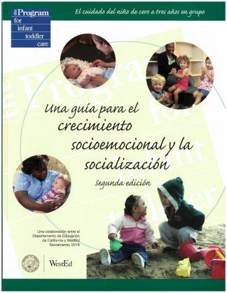 Cover for Una guía para el crecimiento socioemocional y la socialización, segunda edición