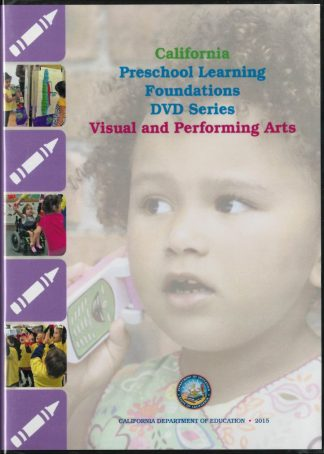 Cover for California Preschool Learning Foundations: Visual and Performing Arts (DVD Series)