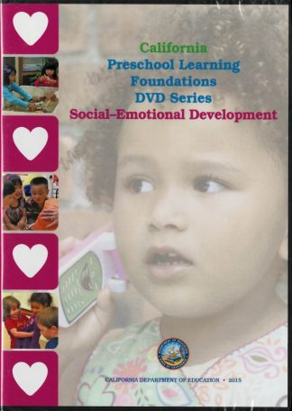 Cover for California Preschool Learning Foundations: Social-Emotional Development (DVD Series)
