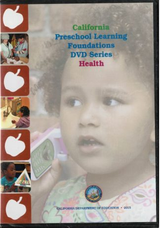 Cover for California Preschool Learning Foundations: Health (DVD Series)