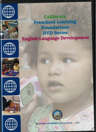 Cover for California Preschool Learning Foundations: English-Language Development (DVD Series)