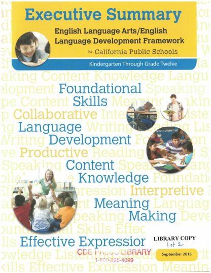 Cover for Executive Summary: English Language Arts/English Language Development Framework