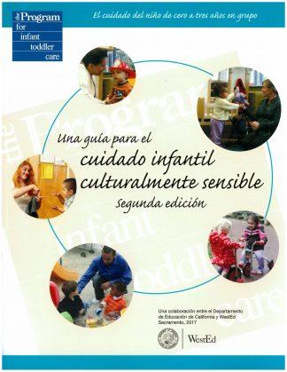 Cover for Una guía para el cuidado infantil culturalmente sensible, Segunda edición