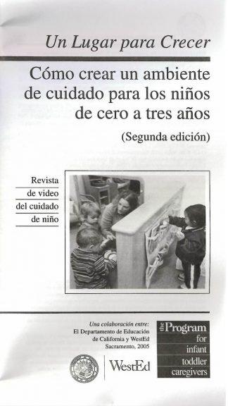 Cover for Un lugar para crecer: Cómo crear un ambiente de cuidado para niños de cero a tres años, Segunda edición (Paquete de 50 folletos de video)