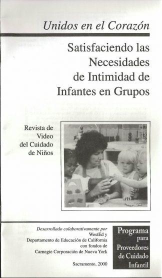 Cover for Unidos en el corazón: Satisfaciendo las necesidades de intimidad de infantes en grupos (Paquete de 50 folletos de video)
