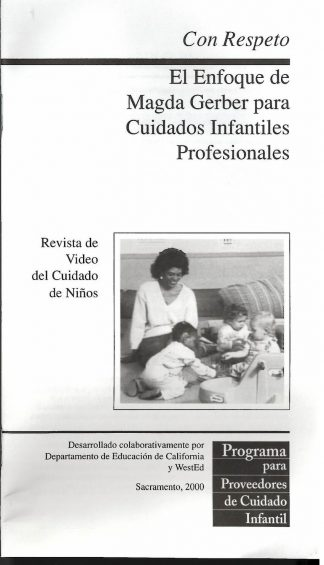 Cover for Respectfully Yours: Magda Gerber's Approach to Professional Infant/Toddler Care (Pack of 50 video booklets)